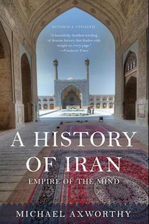A History of Iran af Michael Axworthy