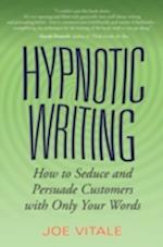 Hypnotic Writing af Joe Vitale