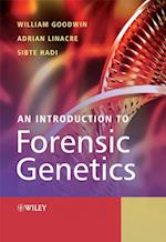 Introduction to Forensic Genetics af William Goodwin