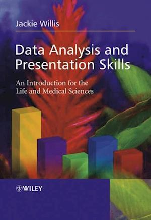Data Analysis and Presentation Skills af Jackie Willis