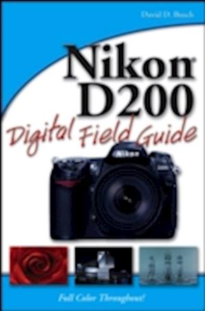 Nikon D200 Digital Field Guide af David D. Busch