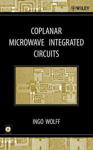 Coplanar Microwave Integrated Circuits af Ingo Wolff