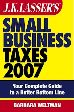 JK Lasser's Small Business Taxes 2007 af Barbara Weltman
