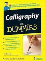 Calligraphy For Dummies af Jim Bennett