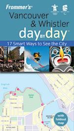Frommer's Vancouver and Whistler Day by Day