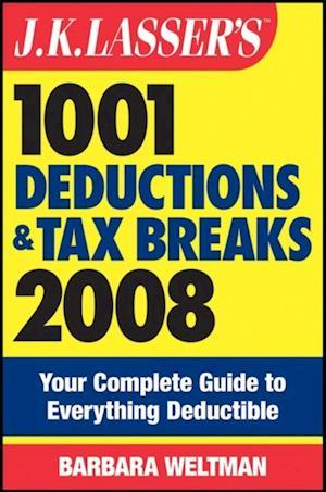 J.K. Lasser's 1001 Deductions and Tax Breaks 2008 af Barbara Weltman