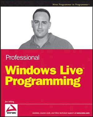 Professional Windows Live Programming af Jon Arking