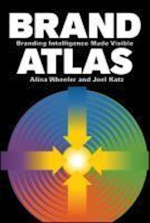 Brand Atlas af Joel Katz, Alina Wheeler
