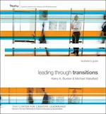 Leading Through Transitions Facilitator's Guide [With 2 GB Flash Drive] af Michael Wakefield, Kerry Bunker