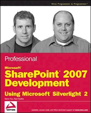 Professional Microsoft SharePoint 2007 Development Using Microsoft Silverlight 2 af Paul Stubbs