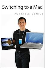 Switching to a Mac Portable Genius (Portable Genius)