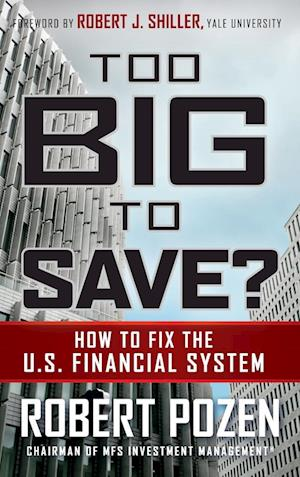 Bog, hardback Too Big to Save af Robert J Shiller, Robert C Pozen