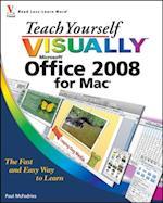 Teach Yourself VISUALLY Office 2008 for Mac (Teach Yourself Visually (Tech))