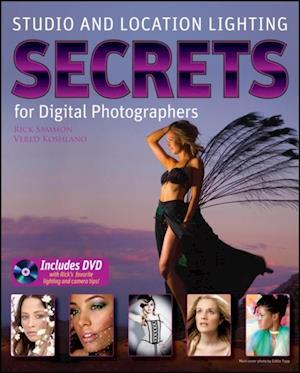 Studio and Location Lighting Secrets for Digital Photographers af Rick Sammon