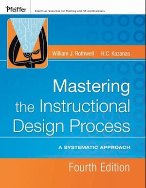 Mastering the Instructional Design Process af William J. Rothwell