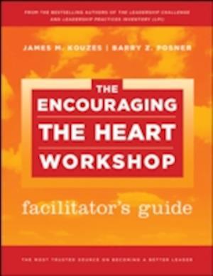 The Encouraging the Heart Workshop Facilitator's Guide Set af Barry Z Posner, James M Kouzes