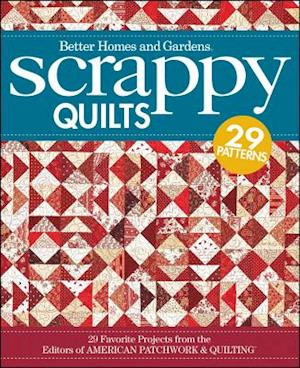 Scrappy Quilts af Better Homes Gardens