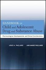 The Handbook of Child and Adolescent Drug and Substance Abuse