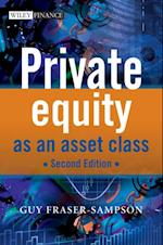 Private Equity as an Asset Class af Guy Fraser-Sampson