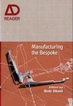 Manufacturing the Bespoke af Bob Sheil