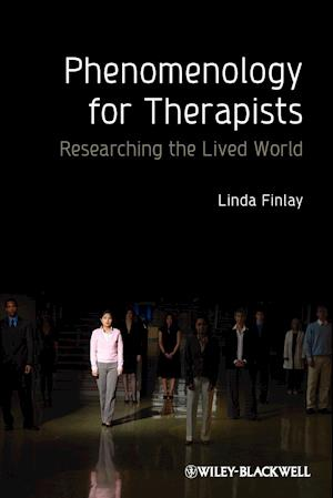Phenomenology for Therapists af Linda Finlay