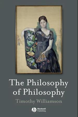 Philosophy of Philosophy af Timothy Williamson