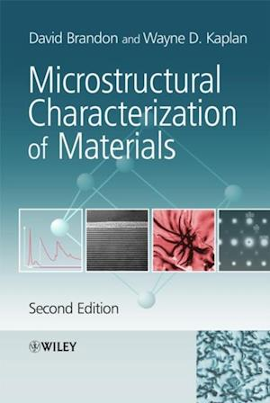 Microstructural Characterization of Materials af David Brandon