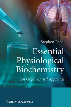Essential Physiological Biochemistry af Stephen Reed
