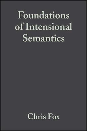 Foundations of Intensional Semantics af Chris Fox