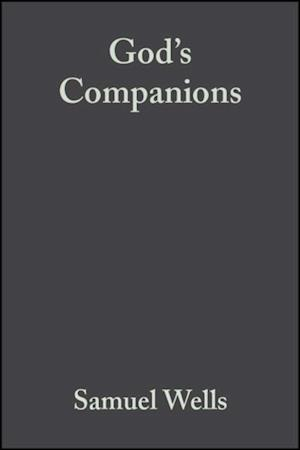 God's Companions af Samuel Wells