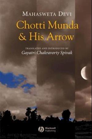 Chotti Munda and His Arrow af Mahasweta Devi