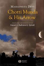 Chotti Munda and His Arrow af Mahasweta Devi
