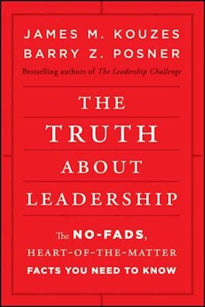 Truth about Leadership af James M. Kouzes