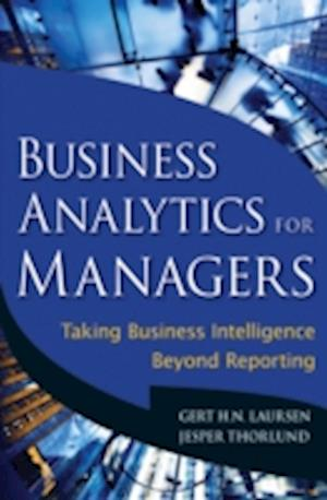 Business Analytics for Managers af Gert H N Laursen, Jesper Thorlund
