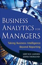 Business Analytics for Managers af Jesper Thorlund, Gert H N Laursen
