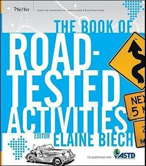 The Book of Road-Tested Activities af Elaine Biech