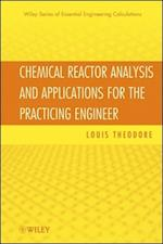 Chemical Reactor Analysis and Applications for the Practicing Engineer af Louis Theodore, Theodore
