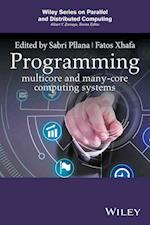 Programming Multi-Core and Many-Core Computing Systems (Wiley Series on Parallel and Distributed Computing)
