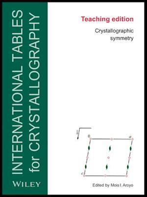 International Tables for Crystallography, Brief Teaching Edition af Mois Ilia Aroyo, Theo Hahn