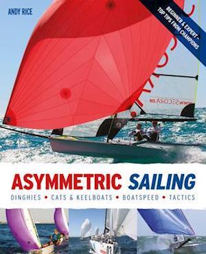Asymmetric Sailing af Andy Rice