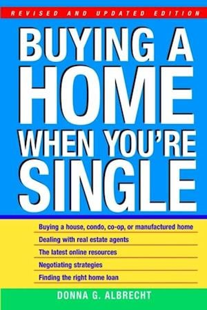 Buying a Home When You're Single af Donna G. Albrecht