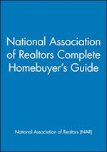 National Association of Realtors Complete Homebuyer's Guide