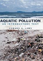 Aquatic Pollution 3e af Edward A. Laws