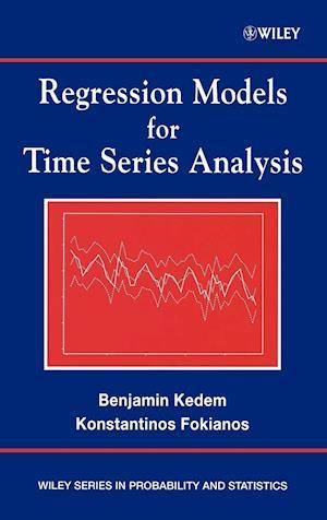 Regression Models for Time Series Analysis af Benjamin Kedem, Konstantinos Fokianos