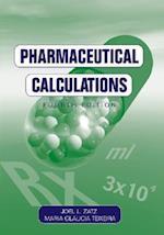 Pharmaceutical Calculations af Maria Glaucia Teixeira, Joel L Zatz