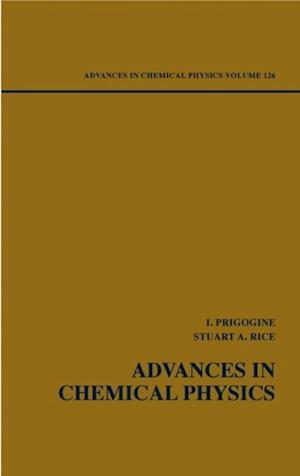 Advances in Chemical Physics, Volume 126 af Ilya Prigogine