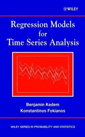 Regression Models for Time Series Analysis af Benjamin Kedem
