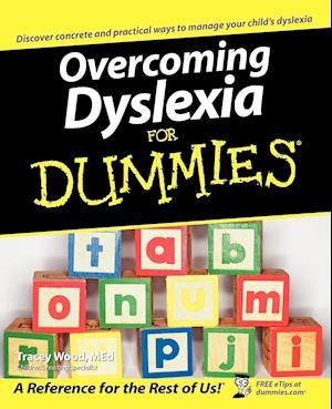 Overcoming Dyslexia For Dummies af Tracey Wood, Consumer Dummies