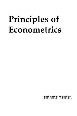 Principles of Econometrics af Henri Theil