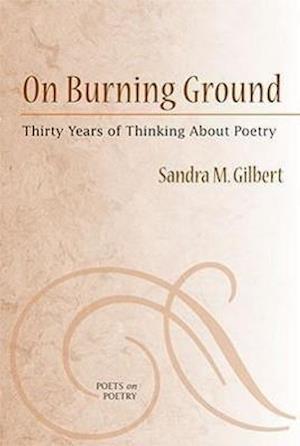 On Burning Ground af Sandra M. Gilbert